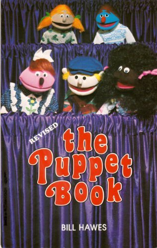The Puppet Book [puppets, Plays, Children's Drama, Play Acting, How to Make Puppets and ...