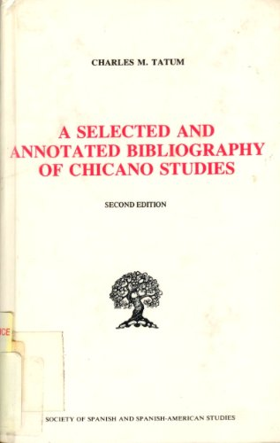 9780892950119: Selected and Annotated Bibliography of Chicano Studies