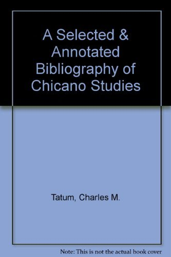 9780892950126: A Selected & Annotated Bibliography of Chicano Studies
