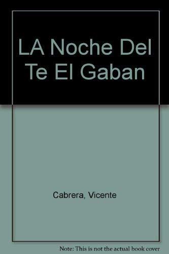 9780892950355: LA Noche Del Te El Gaban