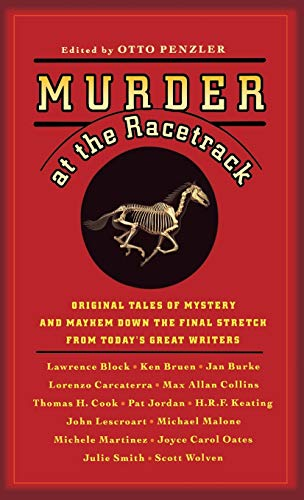 Murder at the Racetrack: Original Tales of Mystery and Mayhem Down the Final Stretch from Today's Great Writers (0892960183) by Penzler, Otto