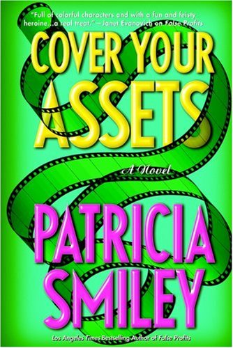 COVER YOUR ASSETS (SIGNED): Smiley, Patricia