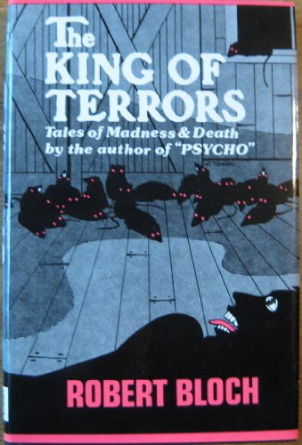 9780892960309: The King of Terrors. Tales of madness and death