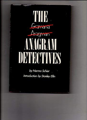 The Anagram Detectives: Schier, Norma (with Introduction By Stanley Ellin)