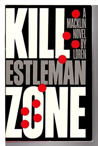 Kill Zone: Estleman, Loren D.