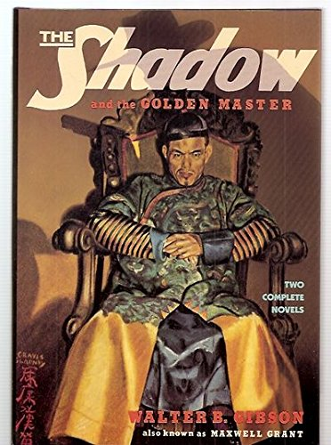 The Shadow and the Golden Master: Gibson, Walter Brown
