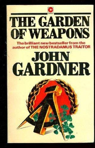 The Garden of Weapons: Gardner, John