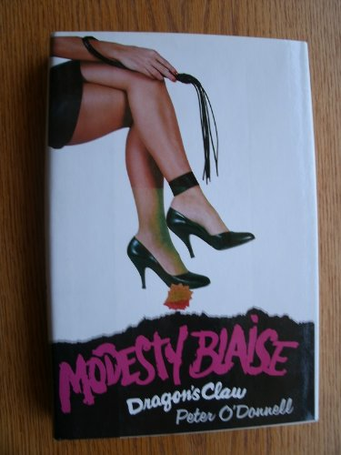 Dragon's Claw (Modesty Blaise).: O'DONNELL, Peter.