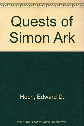 The Quests of Simon Ark (SIGNED): Hoch, Edward D.