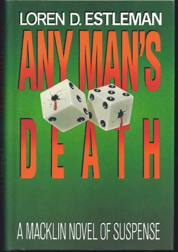 Any Man's Death (Peter Macklin, The Nine-to-Five Killer, Book 3): Estleman, Loren D.