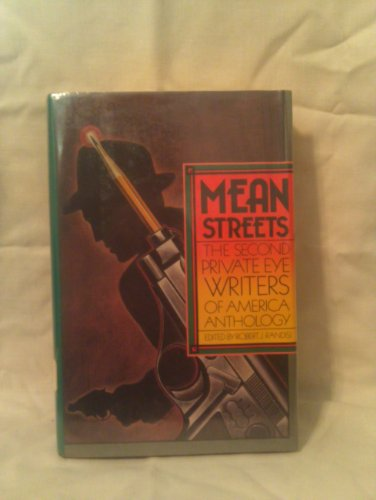 Mean Streets: The Second Private Eye Writers of American Anthology: Randisi, Robert J. (Editor)