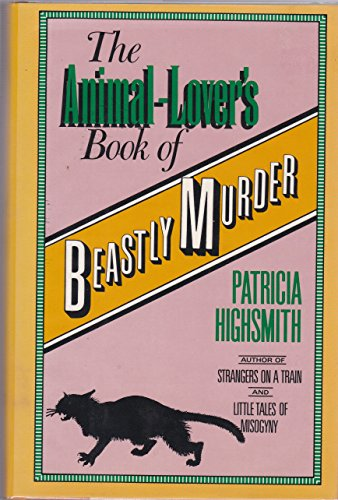 9780892961719: Animal-Lover's Book of Beastly Murder