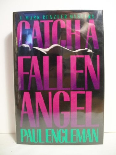 9780892961740: Catch a Fallen Angel