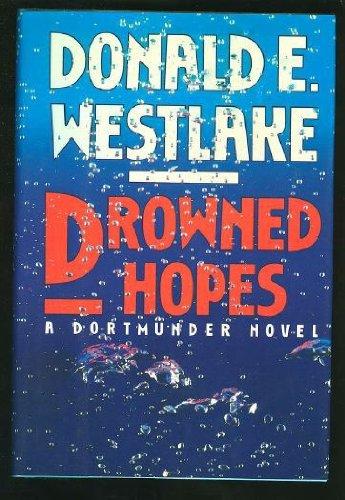 Drowned Hopes: Westlake, Donald E.