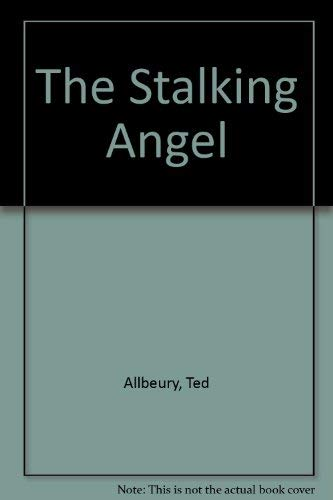 The Stalking Angel: Allbeury, Ted
