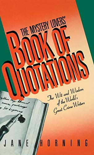 The Mystery Lovers' Book of Quotations: Jane Horning