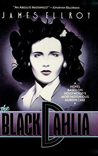 The Black Dahlia: Ellroy, James