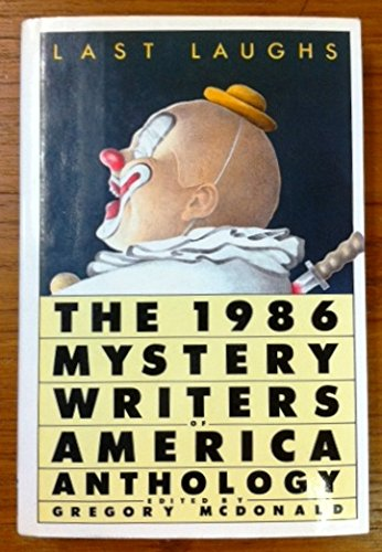 Last Laughs: The 1986 Mystery Writers of America Anthology