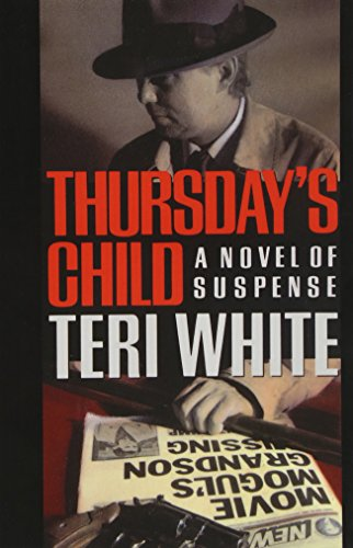 Thursday's Child: Teri White