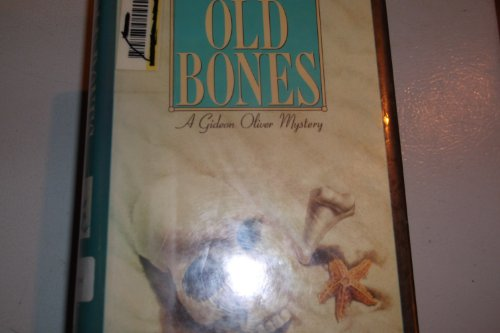 9780892962624: Old Bones: A Gideon Oliver Mystery