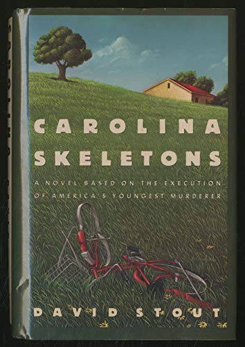 9780892962648: Carolina Skeletons: A Novel Based on the Execution of America's Youngest Murderer