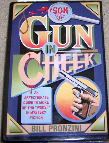 """SON OF GUN IN CHEEK: An Affectionat eGuide to More of the """"Worst"""" In Mystery Fiction (..."""