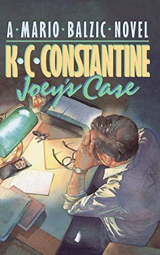 Joey's Case: K. C. Constantine
