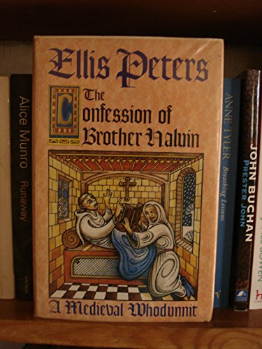 The Confession of Brother Haluin: 15th Bro. Cadfael Mys.: Peters, Ellis