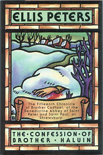 The Confession of Brother Haluin (Brother Cadfael Mysteries, No. 15) (0892963492) by Ellis Peters