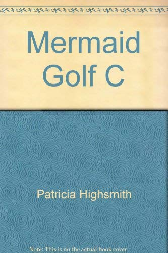 9780892963584: Mermaids on the Golf Course
