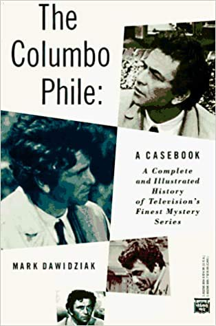 9780892963768: The Columbo Phile: A Casebook
