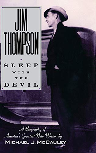 Jim Thompson: Sleep with the Devil.: MCCAULEY, MICHAEL J.