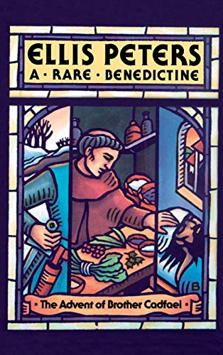 A RARE BENEDICTINE : The Advent of Brother Cadfael