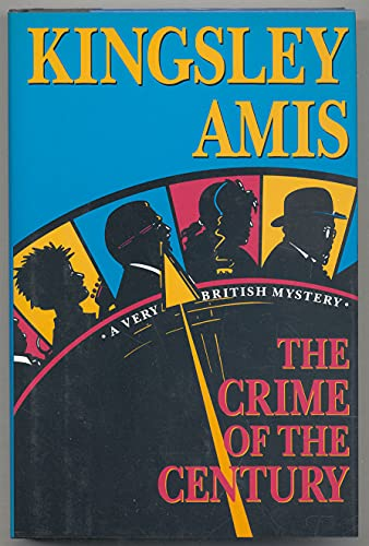 The Crime of the Century: Amis, Kingsley