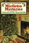 Mistletoe Mysteries: Charlotte MacLeod
