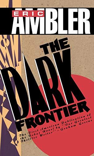 The Dark Frontier: Ambler, Eric