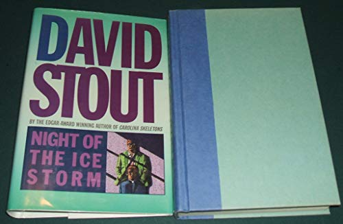Night of the Ice Storm: David Stout