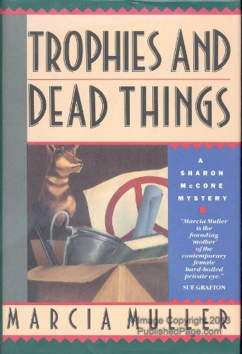 TROPHIES AND DEAD THINGS (Signed Copy)