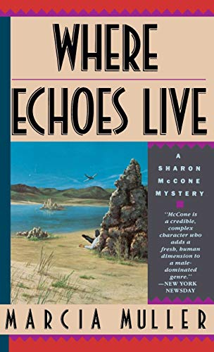 WHERE ECHOES LIVE (SIGNED): Muller, Marcia