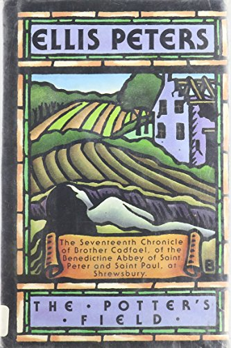 9780892964192: The Potters Field: The Seventeenth Chronicle of Brother Cadfael