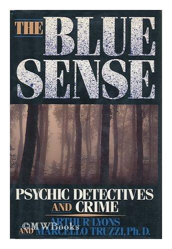 Beispielbild für The Blue Sense: Psychic Detectives and Crime zum Verkauf von Your Online Bookstore