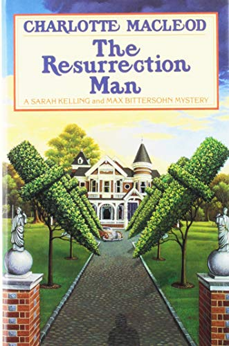 9780892964437: The Resurrection Man (Sarah Kelling and Max Bittersohn Mysteries)