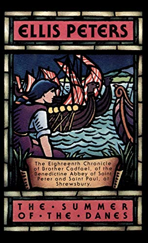 9780892964482: The Summer Of The Danes: 18 (Brother Cadfael Mysteries)