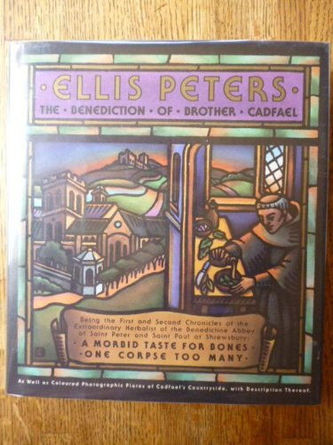The Benediction of Brother Cadfael: Peters, Ellis
