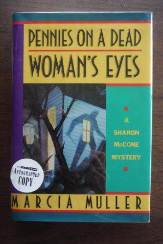 PENNIES ON A DEAD WOMAN'S EYES: Muller, Marcia