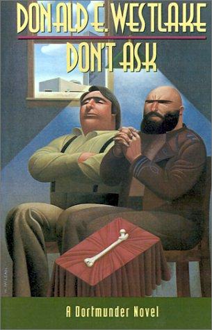 Don't Ask: Westlake, Donald E.