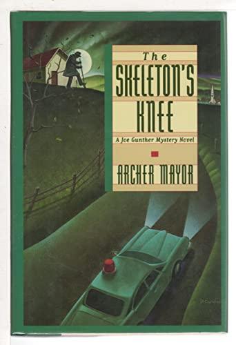 The Skeleton's Knee (Joe Gunther Mysteries) (9780892964703) by Archer Mayor