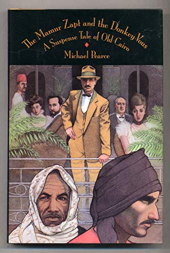 9780892964864: The Mamur Zapt and the Donkey-Vous: A Suspense Tale of Old Cairo