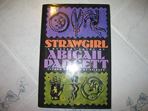Strawgirl (Signed): Padgett, Abigail