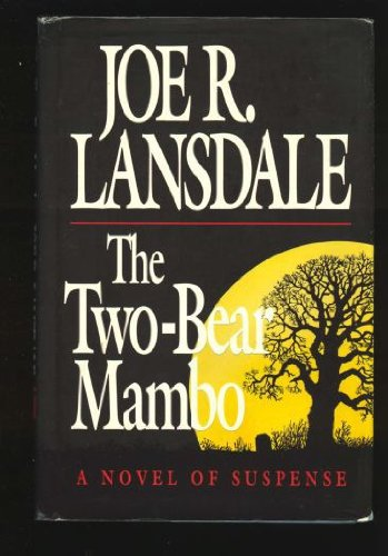 The Two-Bear Mambo: A Novel of Suspense